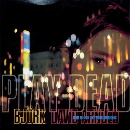 Bjork - Play Dead 1