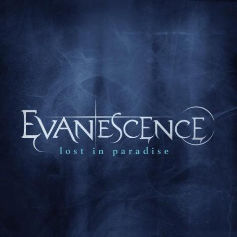 Evanescence - Lost In Paradise